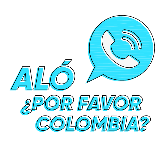 Aló, ¿por favor Colombia?